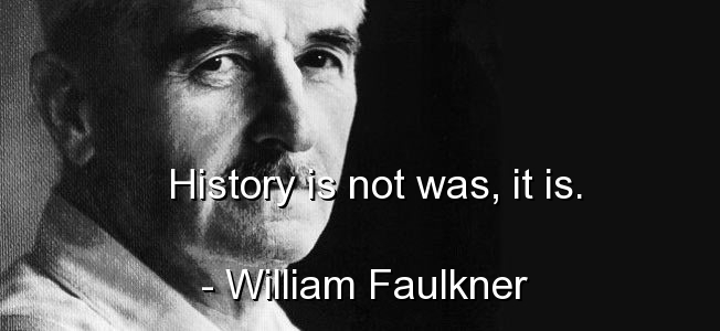 william-faulkner-quotes-sayings-about-history